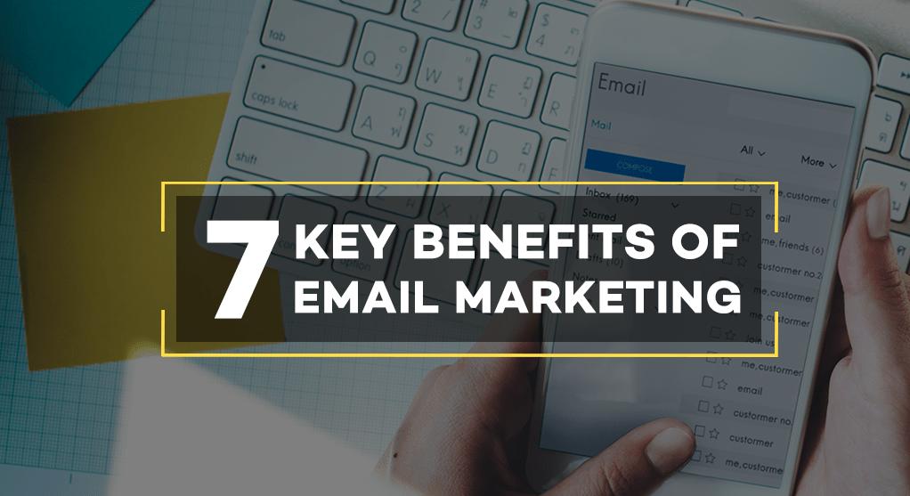 7 Lợi ích của Email Marketing
